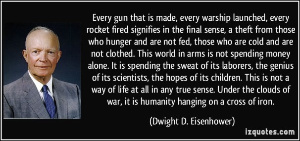quote-every-gun-that-is-made-every-warship-launched-every-rocket-fired-signifies-in-the-final-sense-a-dwight-d-eisenhower-290761.jpg